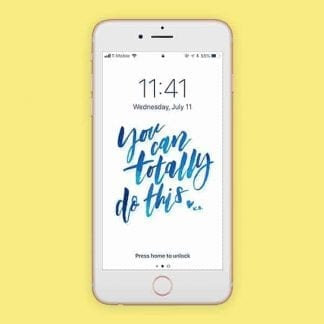 Freebie: 'You Can Totally Do This' Lockscreen